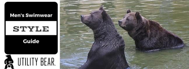 Utility-Bear-Mens-Swimwear-Style-Guide